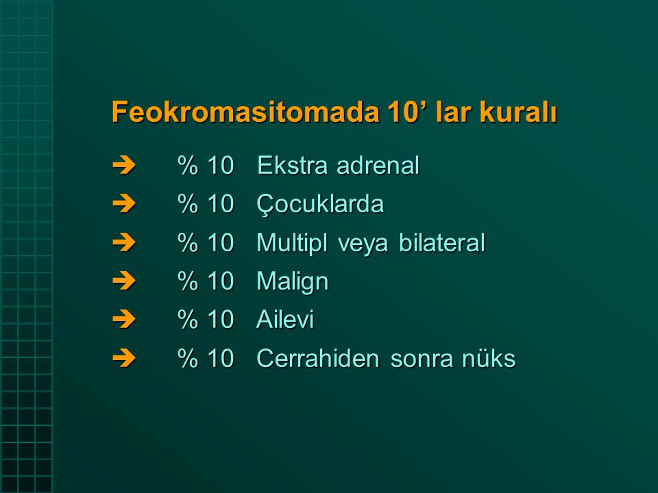 Feokromasitomada 10' lar kuralı