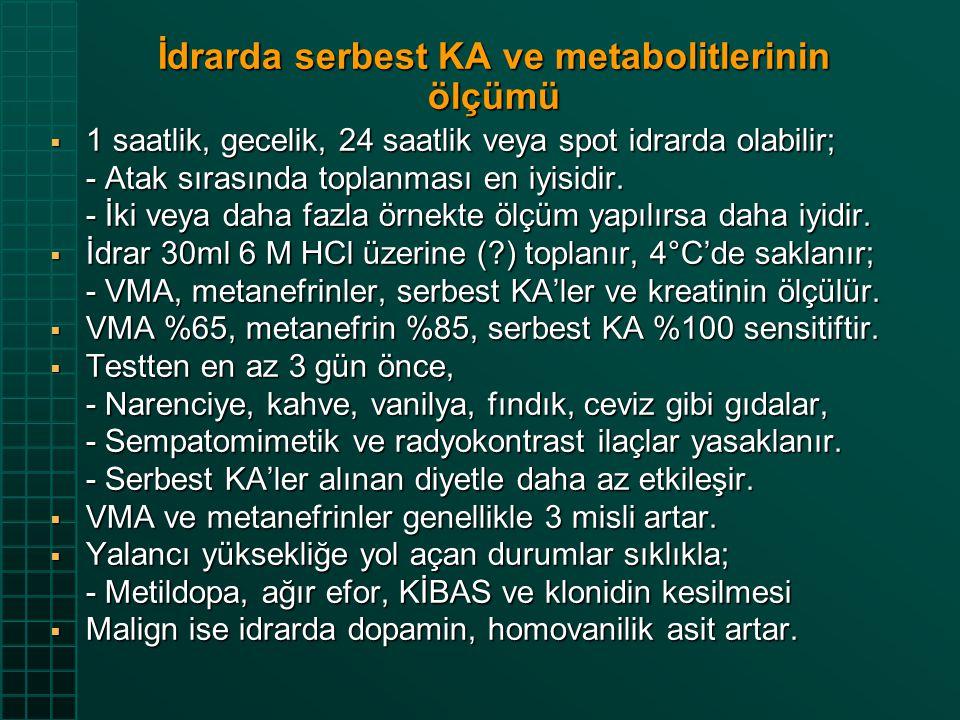 İdrarda serbest KA ve metabolitlerinin ölçümü