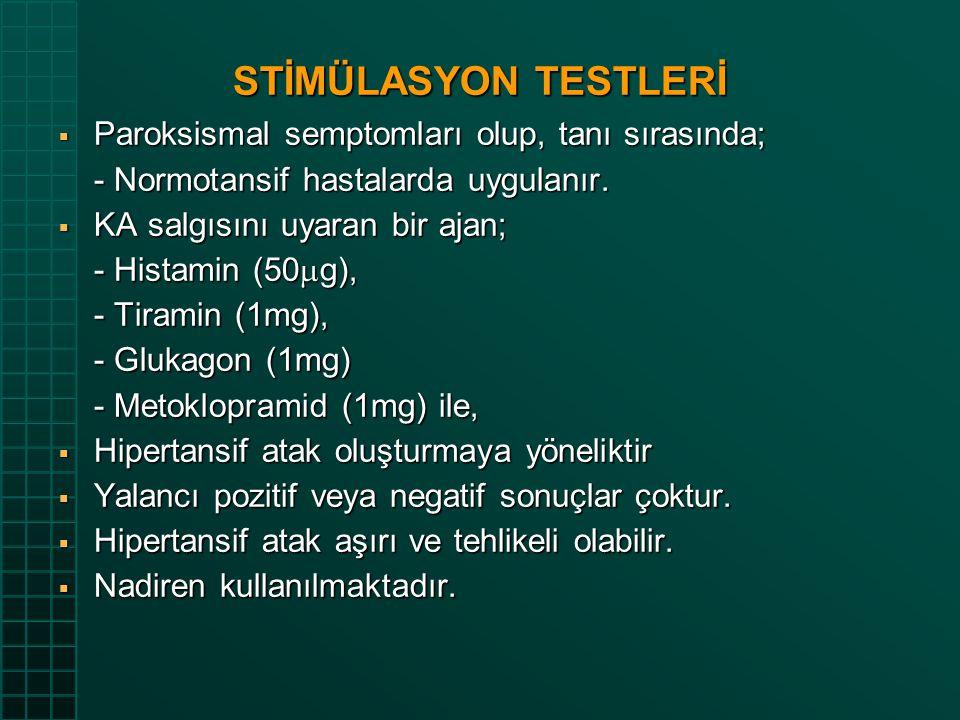 STİMÜLASYON TESTLERİ Paroksismal semptomları olup, tanı sırasında;