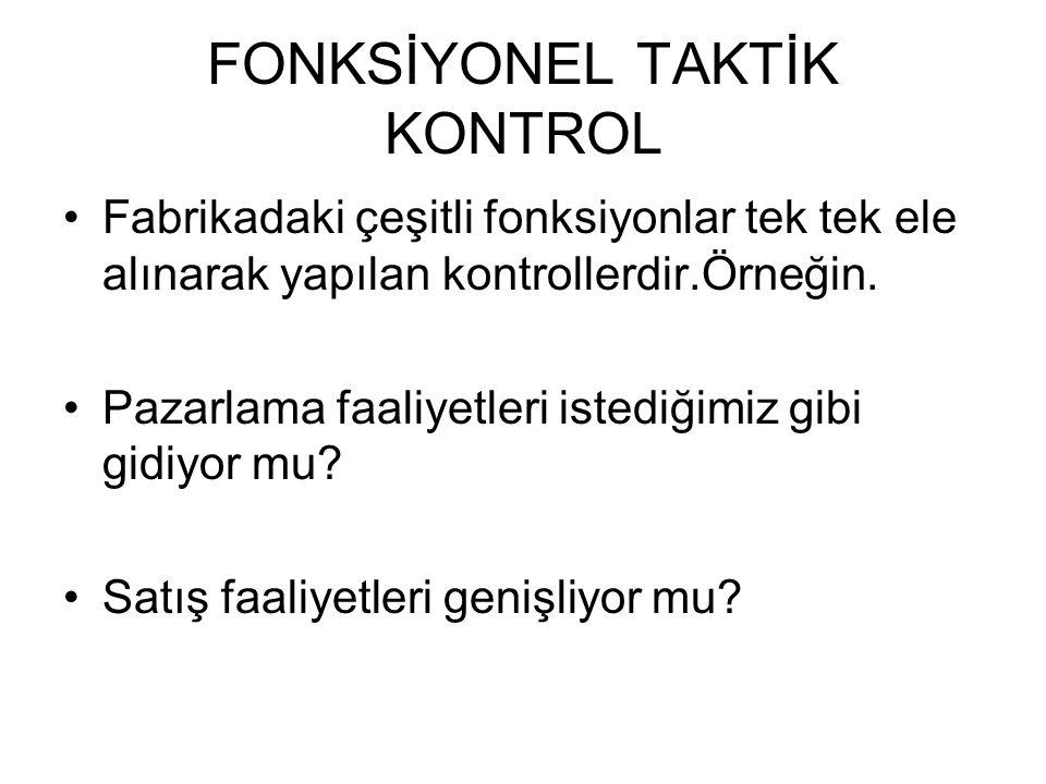 FONKSİYONEL TAKTİK KONTROL