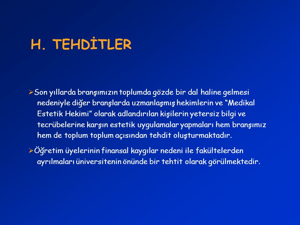 H. TEHDİTLER