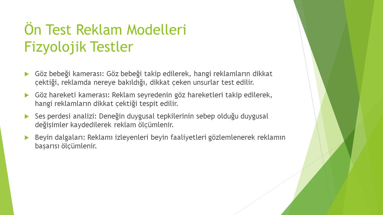 Ön Test Reklam Modelleri Fizyolojik Testler