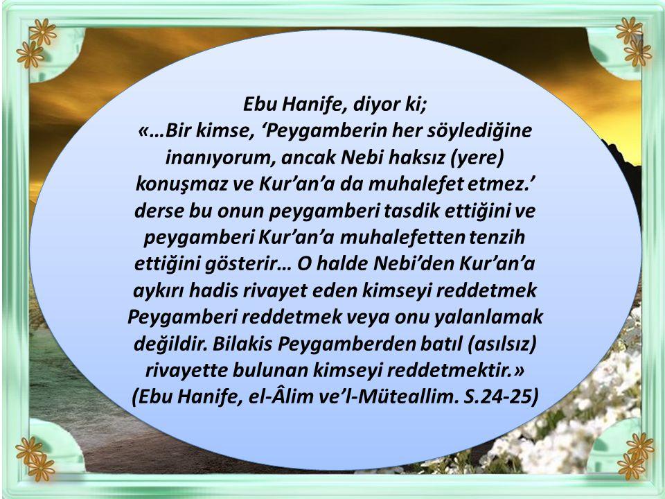 (Ebu Hanife, el-Âlim ve'l-Müteallim. S.24-25)
