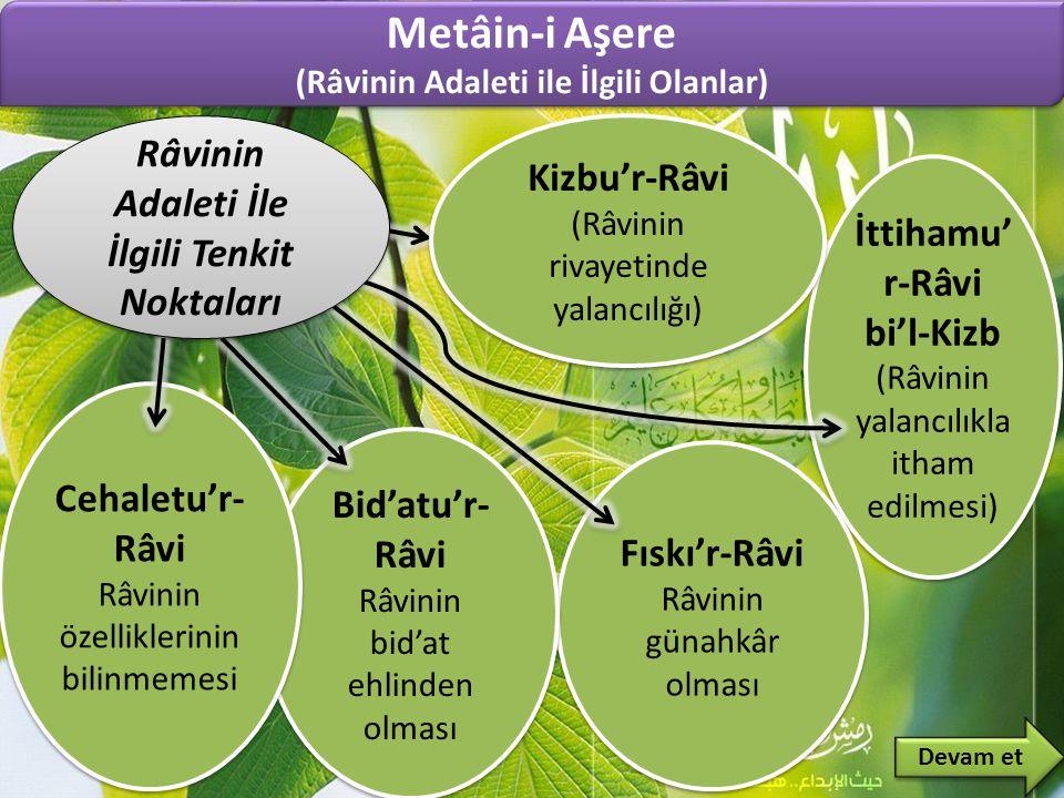 Metâin-i Aşere Râvinin Adaleti İle İlgili Tenkit Noktaları