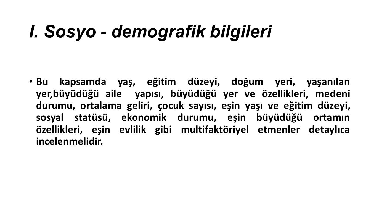 I. Sosyo - demografik bilgileri