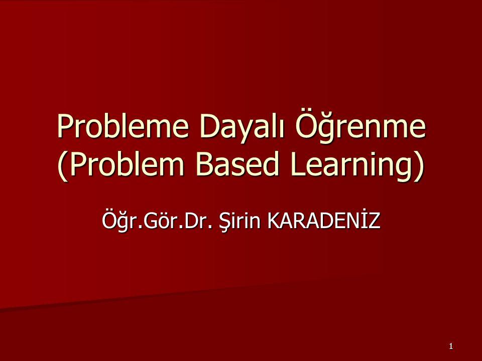 Probleme Dayalı Öğrenme (Problem Based Learning)