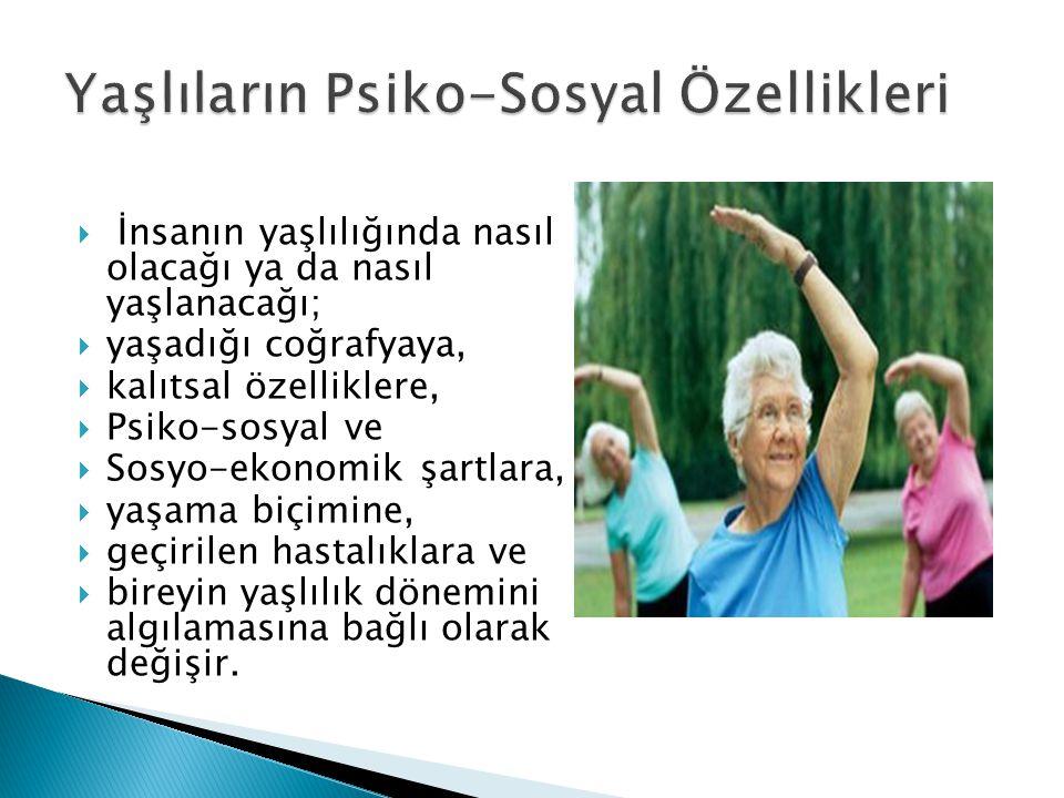 Yaşlıların Psiko-Sosyal Özellikleri
