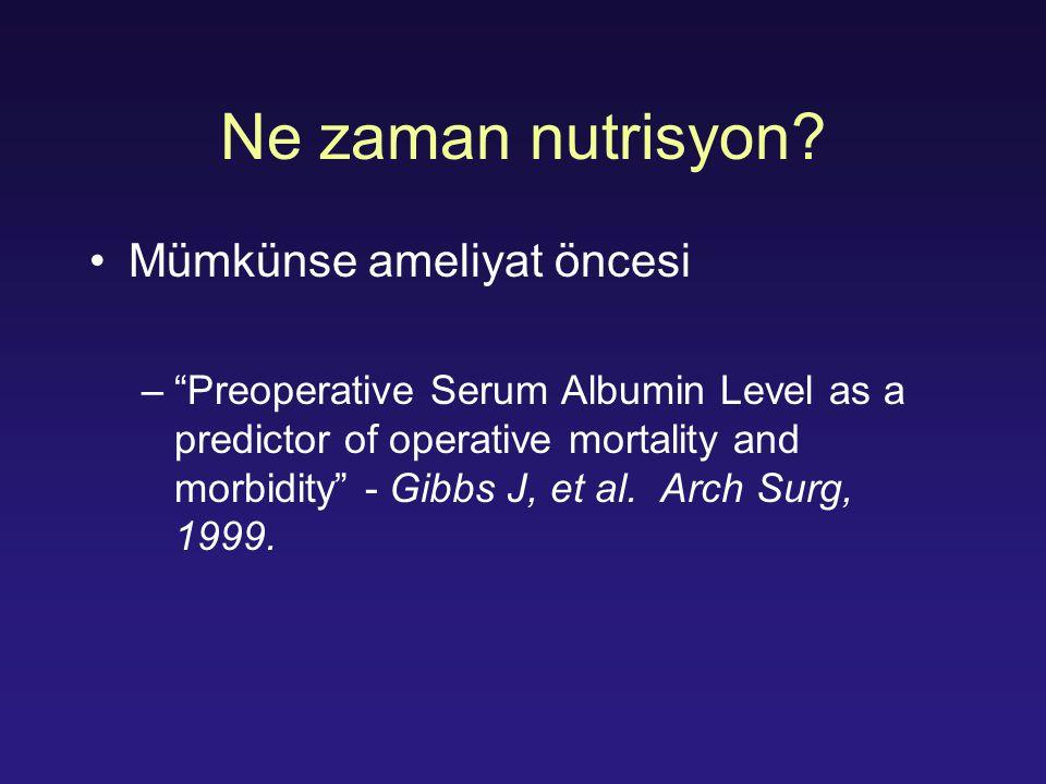 Ne zaman nutrisyon Mümkünse ameliyat öncesi