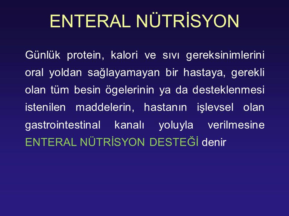 ENTERAL NÜTRİSYON