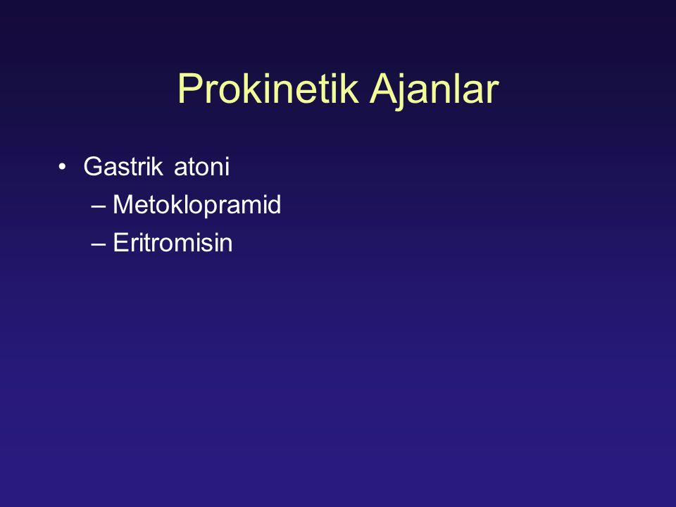 Prokinetik Ajanlar Gastrik atoni Metoklopramid Eritromisin