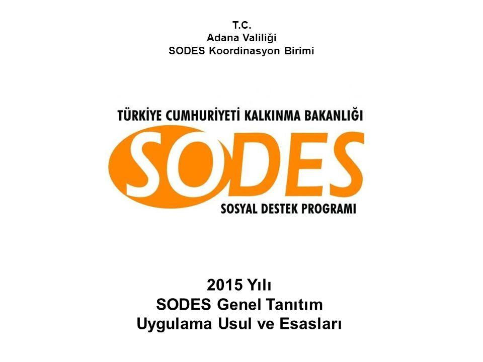 SODES Koordinasyon Birimi Uygulama Usul ve Esasları