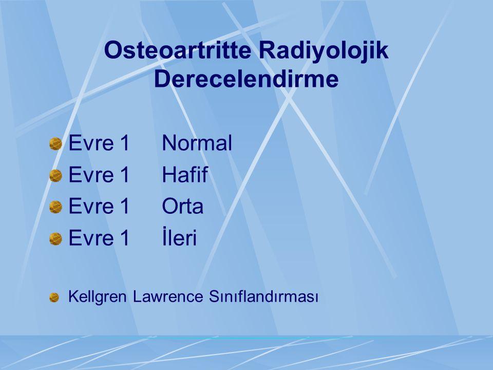 Osteoartritte Radiyolojik Derecelendirme
