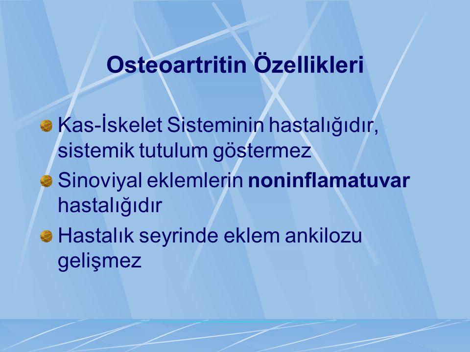 Osteoartritin Özellikleri