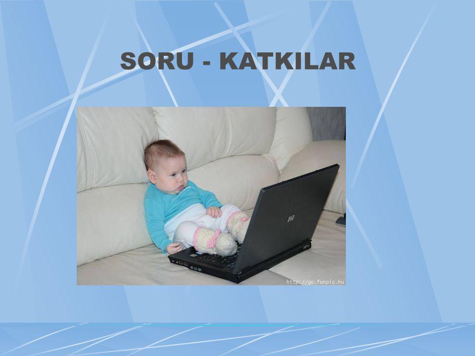 SORU - KATKILAR