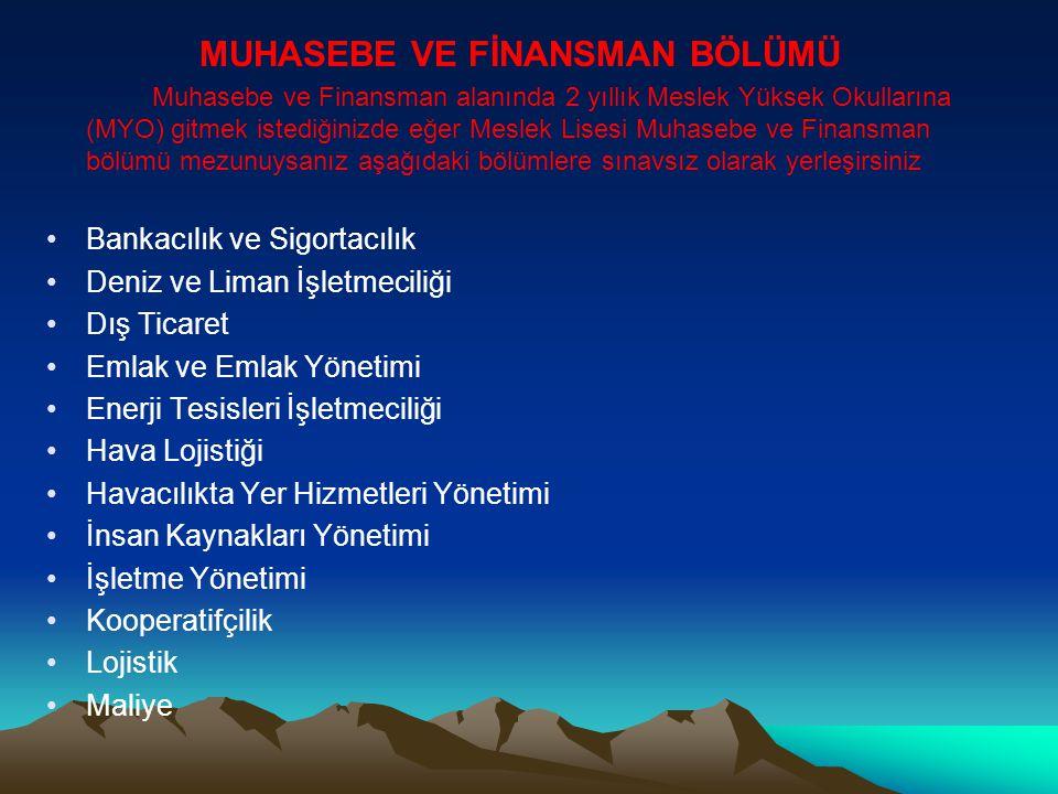 MUHASEBE VE FİNANSMAN BÖLÜMÜ