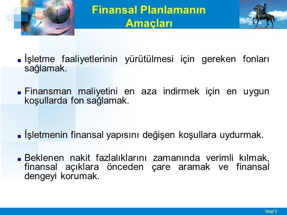 Finansal planlar genelde üç grupta toplanır: