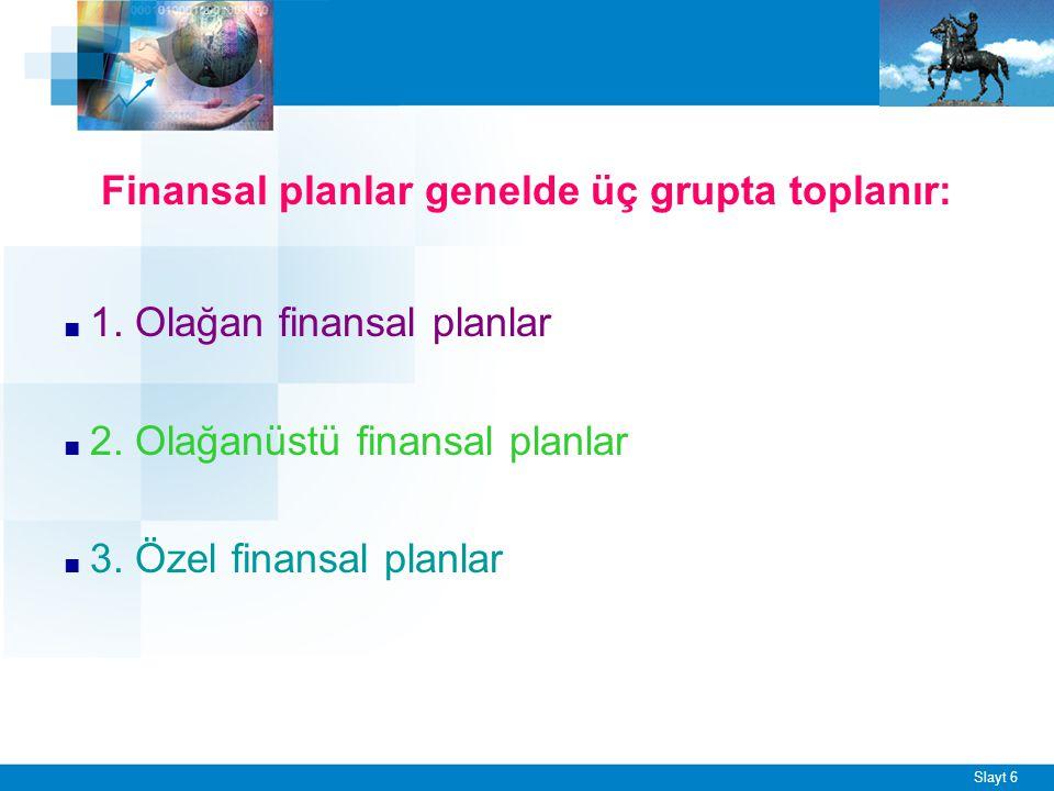 Olağan Finansal Planlar