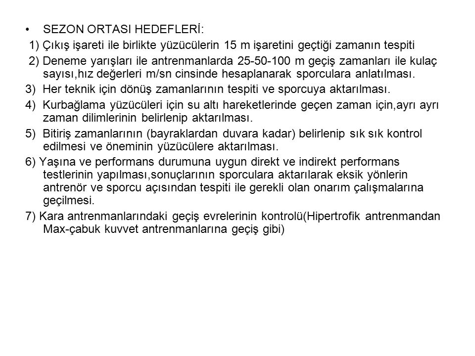 SEZON ORTASI HEDEFLERİ: