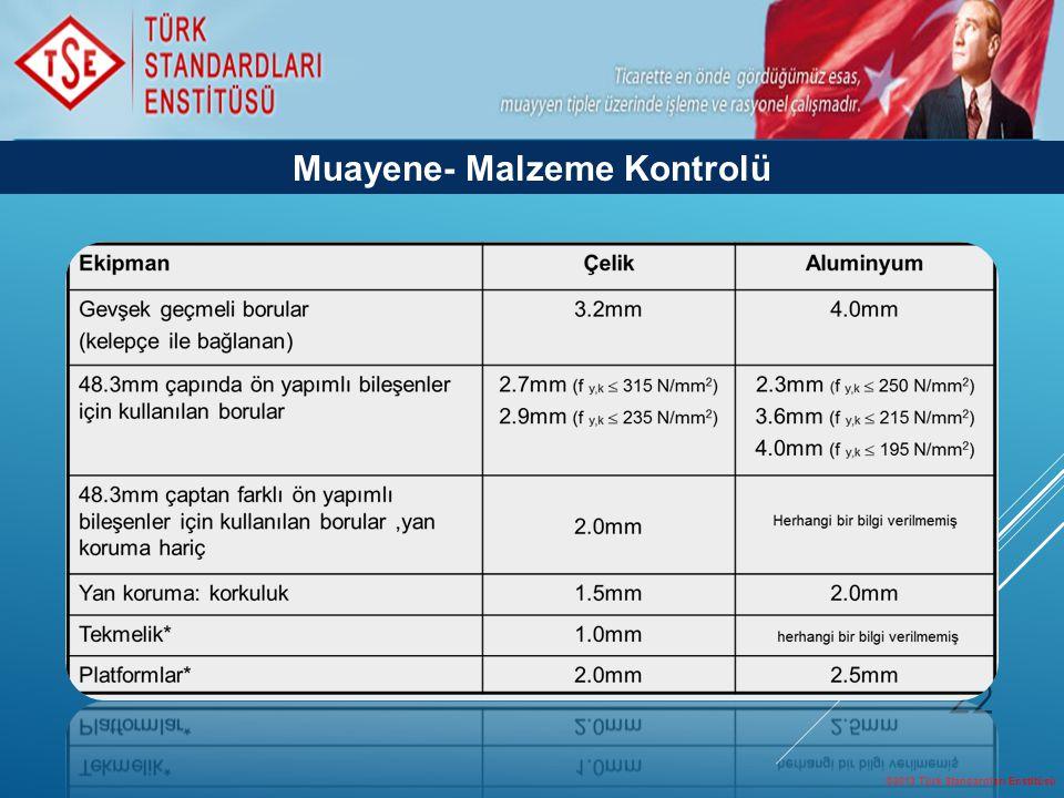 Muayene- Malzeme Kontrolü
