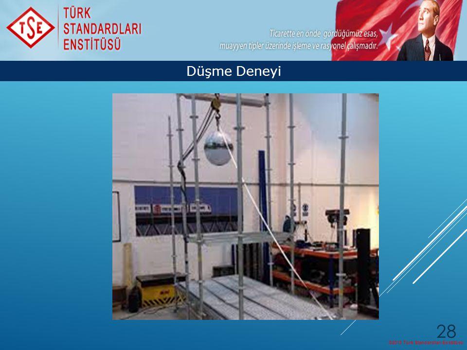 Düşme Deneyi ©2013 Türk Standardları Enstitüsü