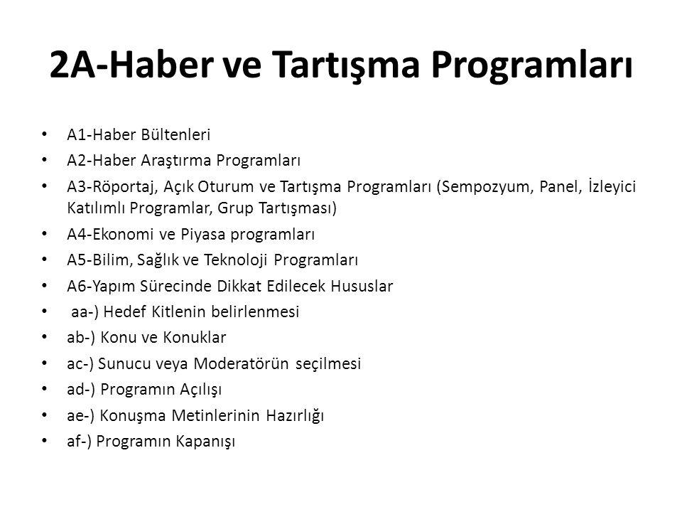 2A-Haber ve Tartışma Programları