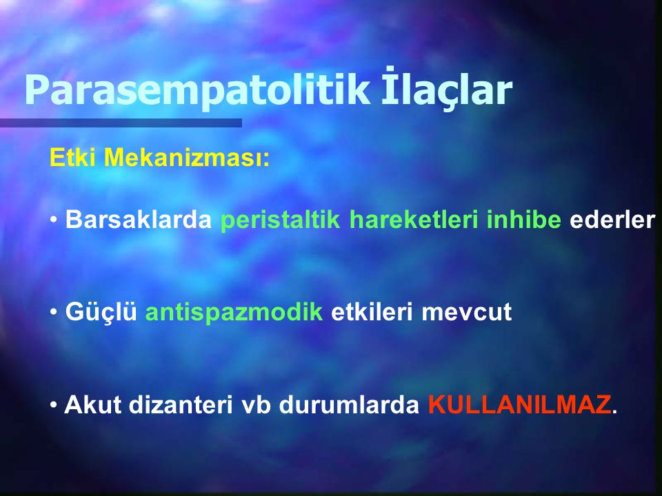 Parasempatolitik İlaçlar
