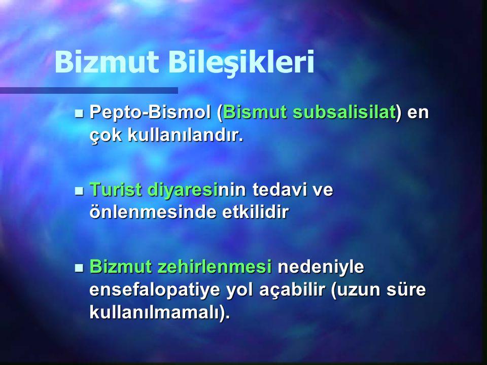 Bizmut Bileşikleri Pepto-Bismol (Bismut subsalisilat) en çok kullanılandır. Turist diyaresinin tedavi ve önlenmesinde etkilidir.