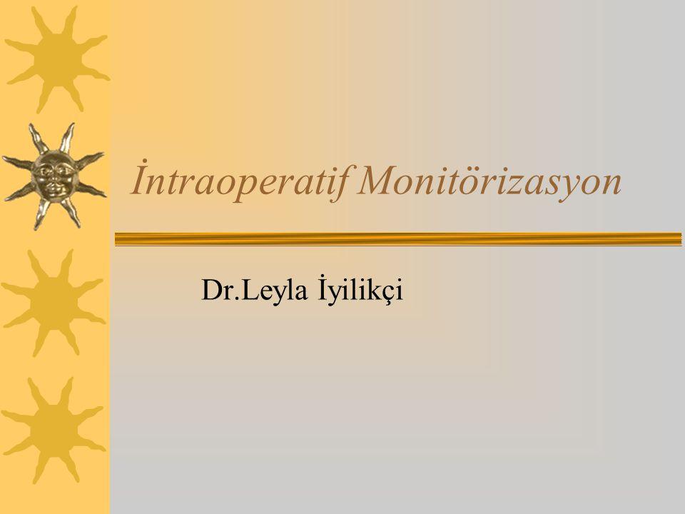 İntraoperatif Monitörizasyon