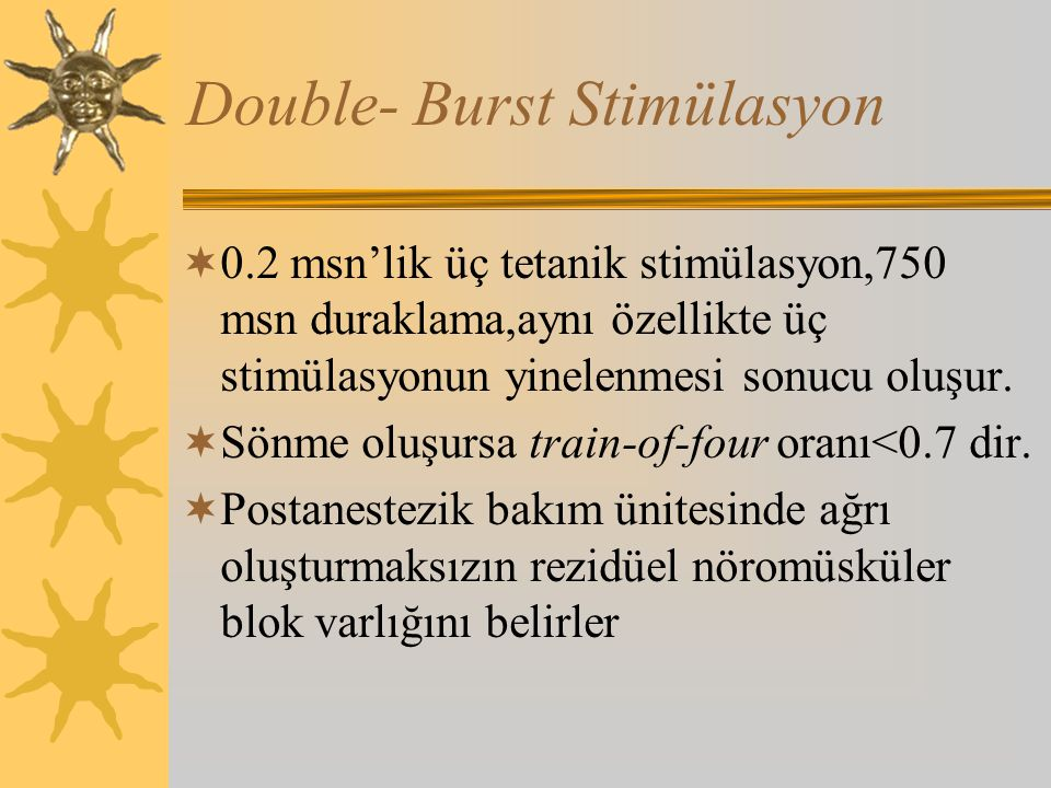 Double- Burst Stimülasyon