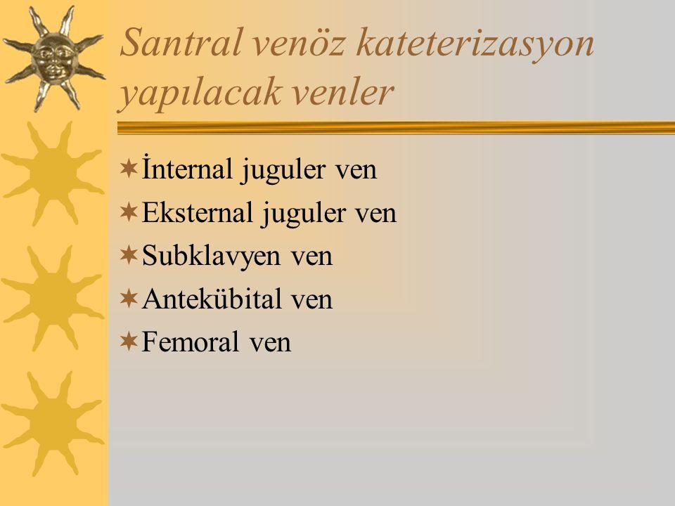 Santral venöz kateterizasyon yapılacak venler