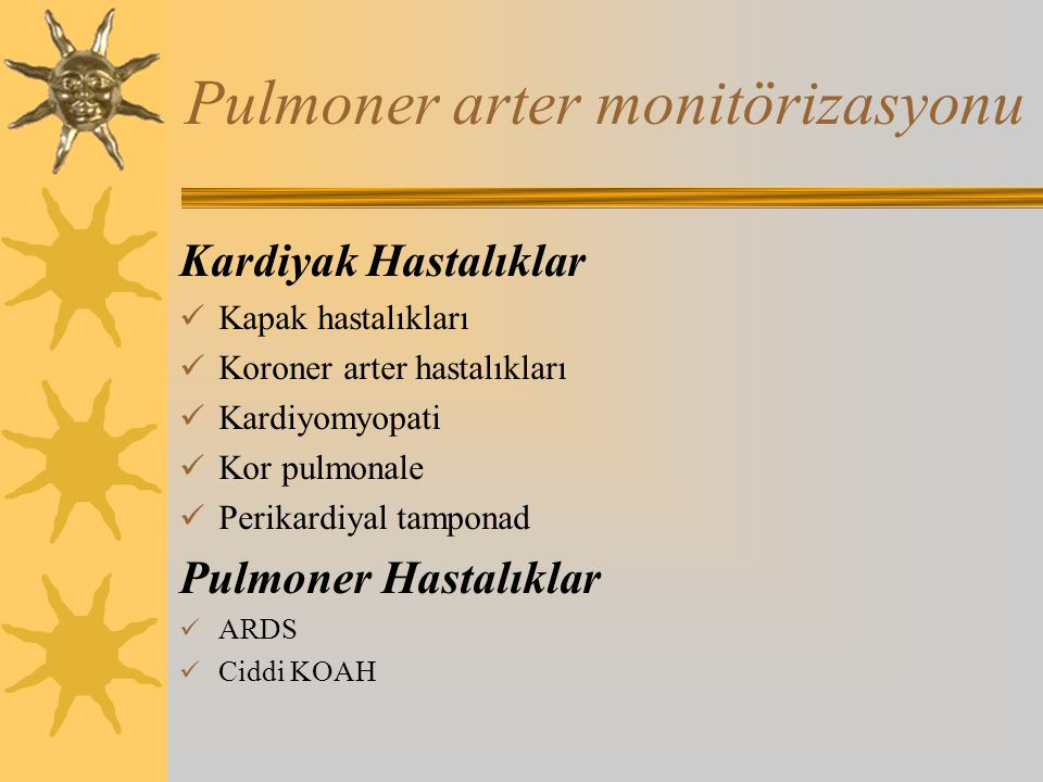 Pulmoner arter monitörizasyonu