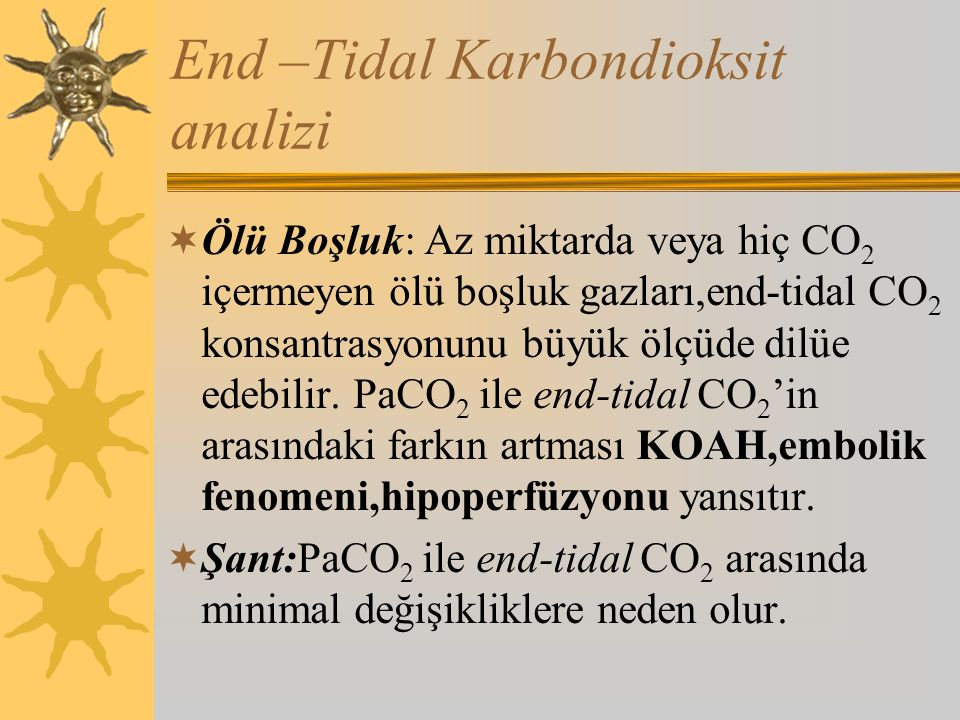 End –Tidal Karbondioksit analizi