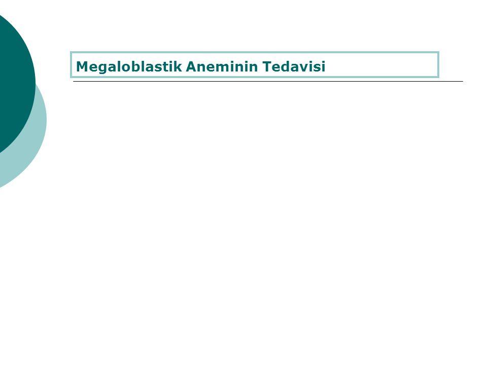 Megaloblastik Aneminin Tedavisi