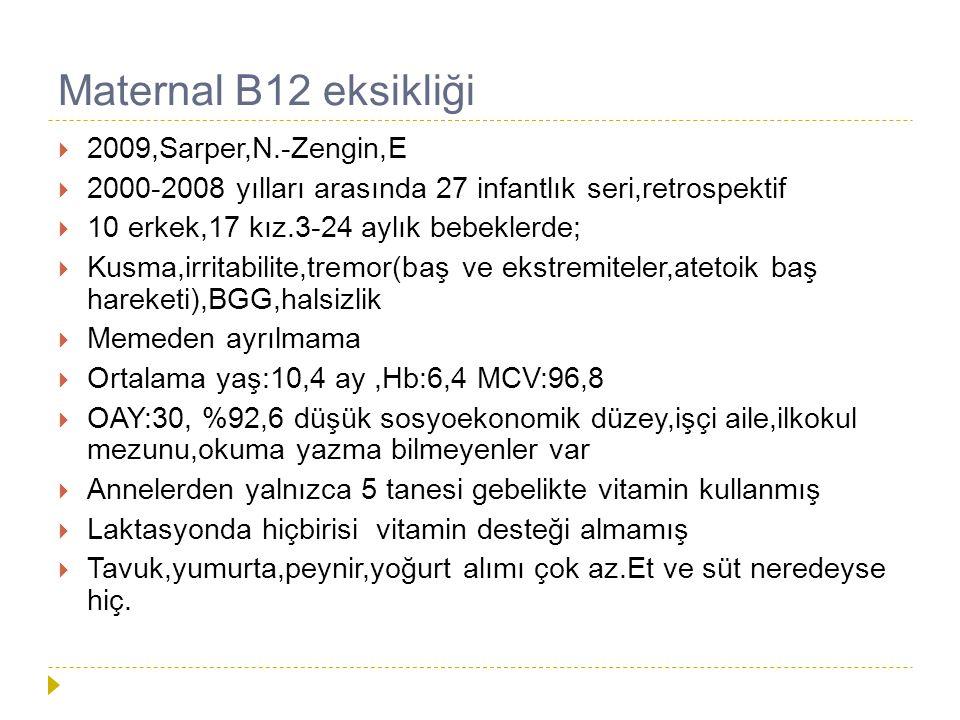 Maternal B12 eksikliği 2009,Sarper,N.-Zengin,E