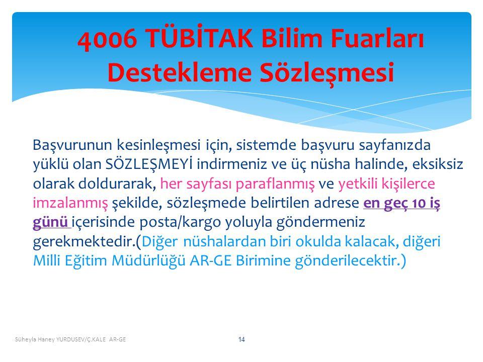 4006 TÜBİTAK Bilim Fuarları Destekleme Sözleşmesi
