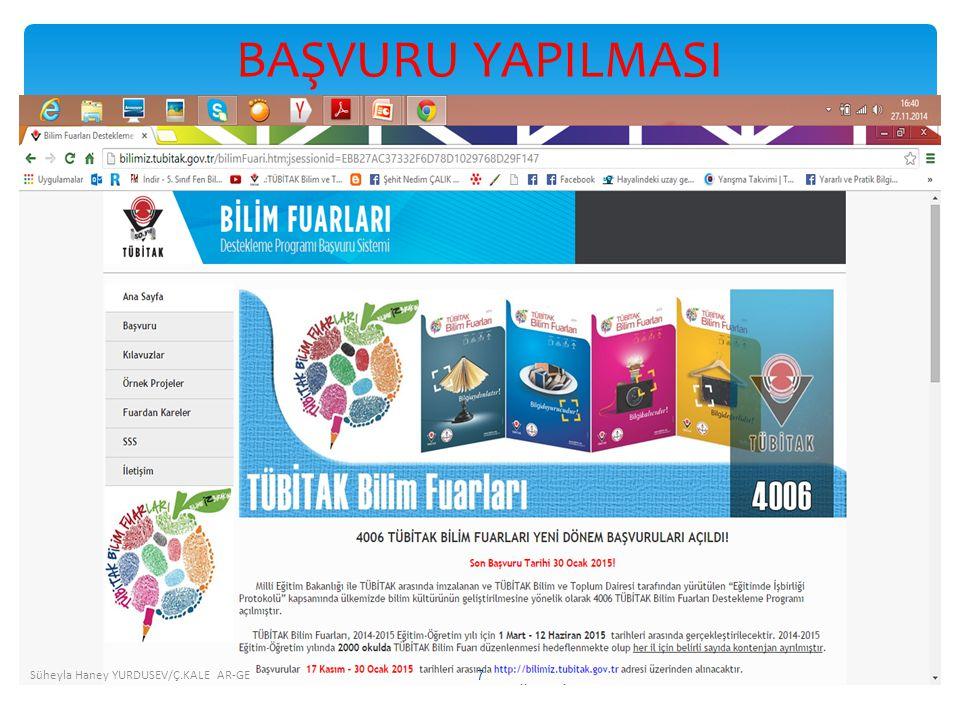 BAŞVURU YAPILMASI Süheyla Haney YURDUSEV/Ç.KALE AR-GE