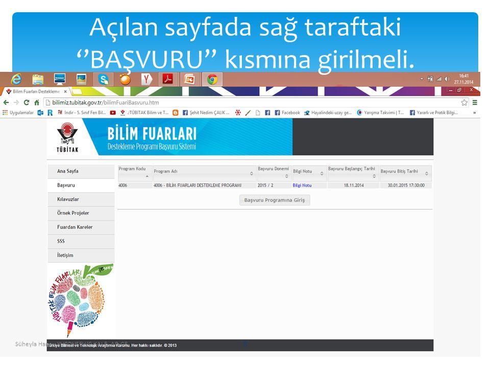 Açılan sayfada sağ taraftaki ''BAŞVURU'' kısmına girilmeli.