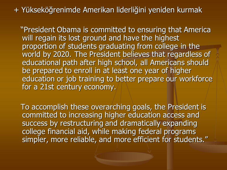 + Yükseköğrenimde Amerikan liderliğini yeniden kurmak