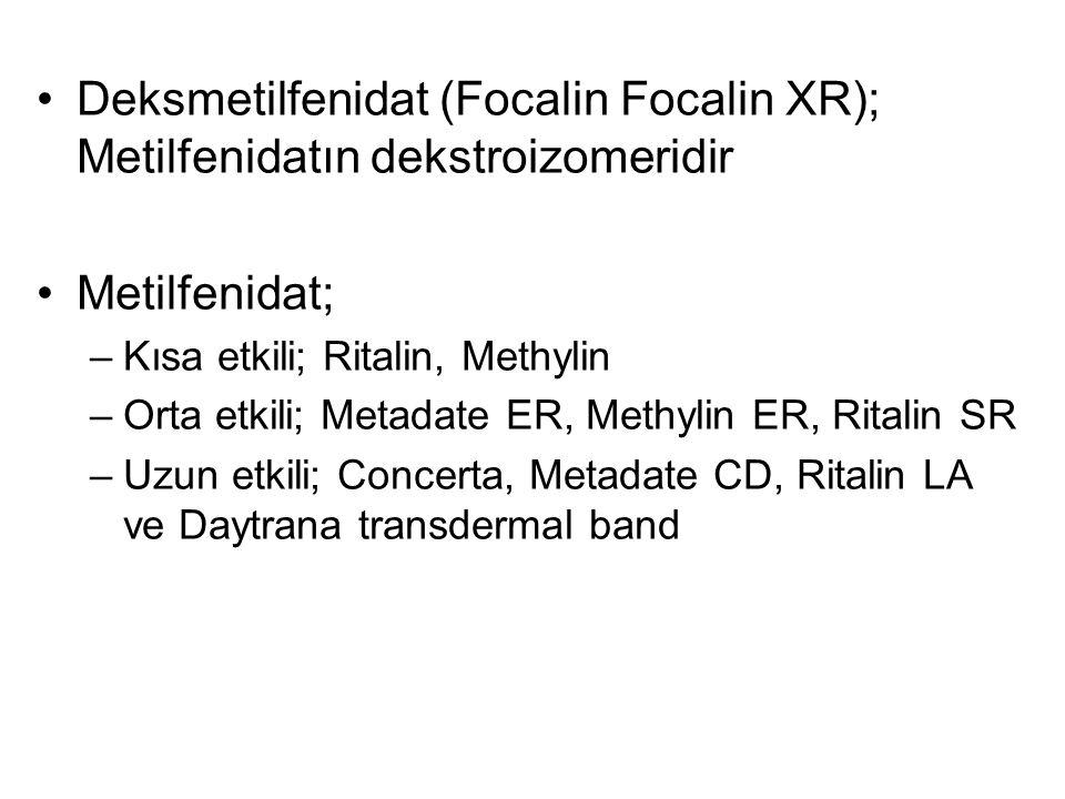 Deksmetilfenidat (Focalin Focalin XR); Metilfenidatın dekstroizomeridir