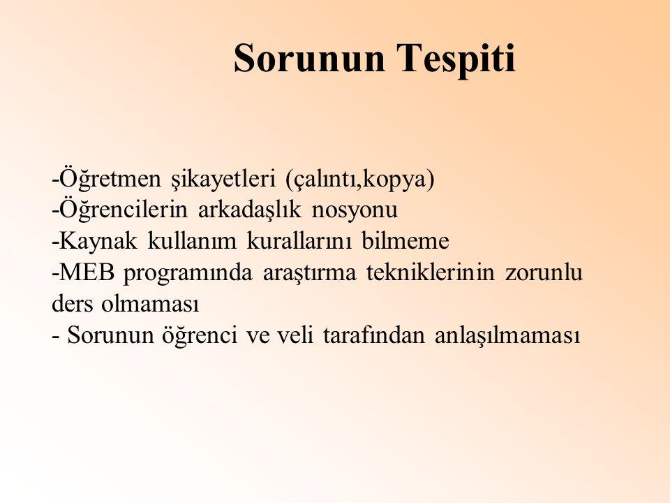 Sorunun Tespiti -Öğretmen şikayetleri (çalıntı,kopya)