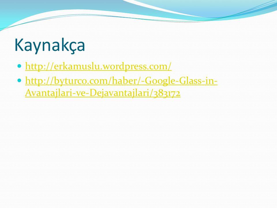 Kaynakça http://erkamuslu.wordpress.com/
