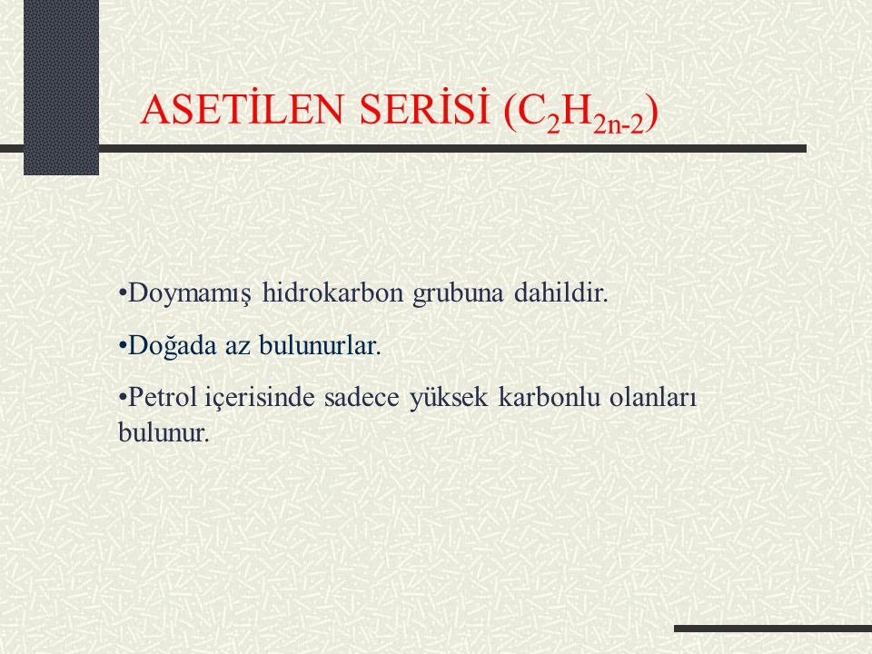 ASETİLEN SERİSİ (C2H2n-2)