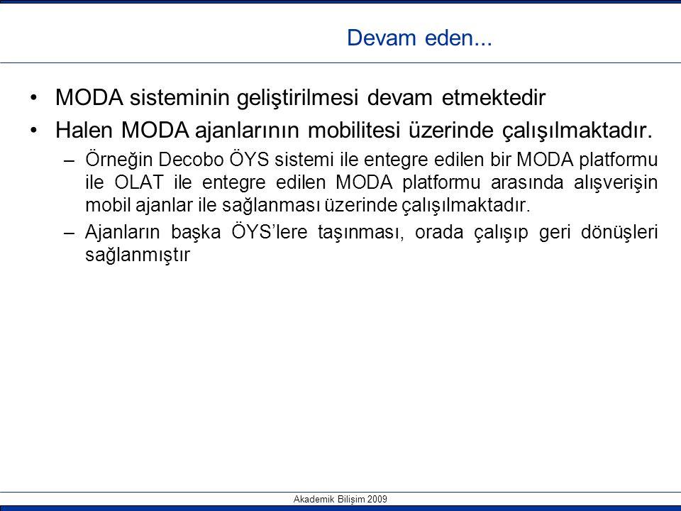 MODA sisteminin geliştirilmesi devam etmektedir