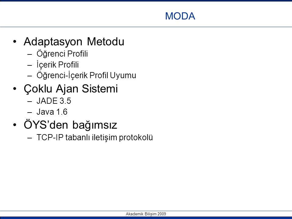 Adaptasyon Metodu Çoklu Ajan Sistemi ÖYS'den bağımsız MODA