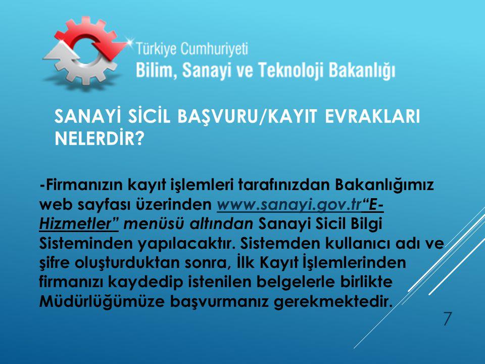 SANAYİ SİCİL BAŞVURU/KAYIT EVRAKLARI NELERDİR