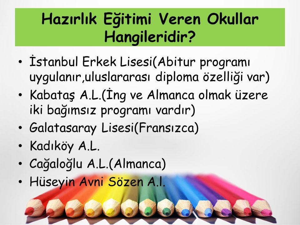 Hazırlık Eğitimi Veren Okullar Hangileridir