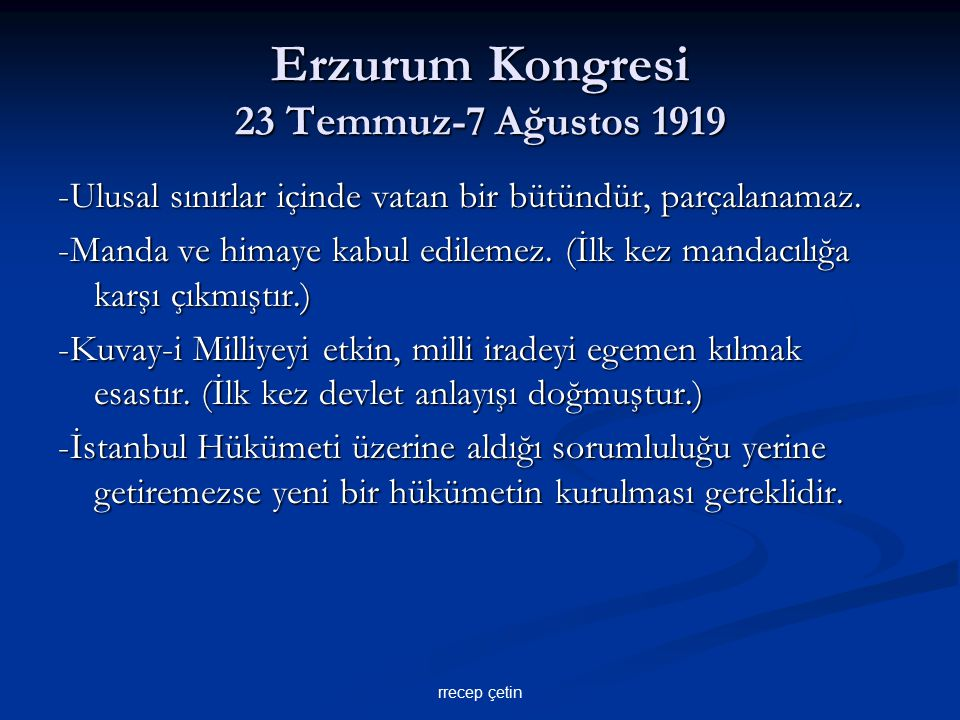 Erzurum Kongresi 23 Temmuz-7 Ağustos 1919