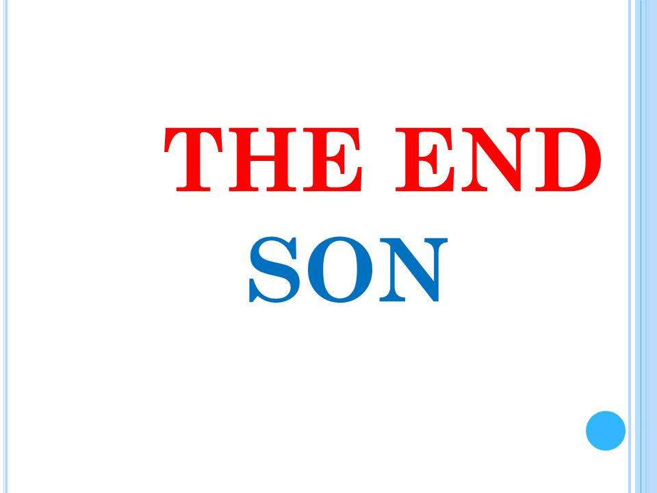 THE END SON