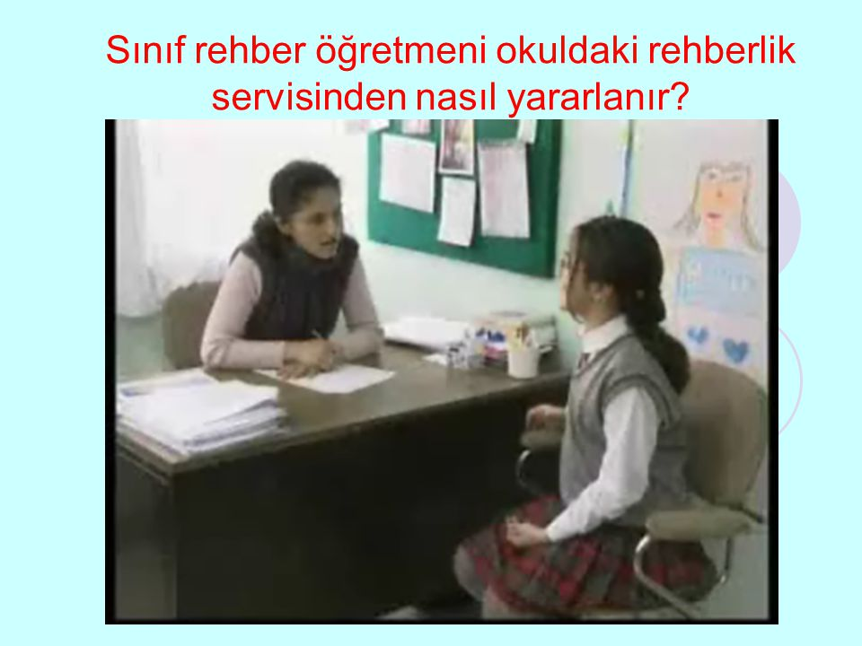 Sınıf rehber öğretmeni okuldaki rehberlik servisinden nasıl yararlanır