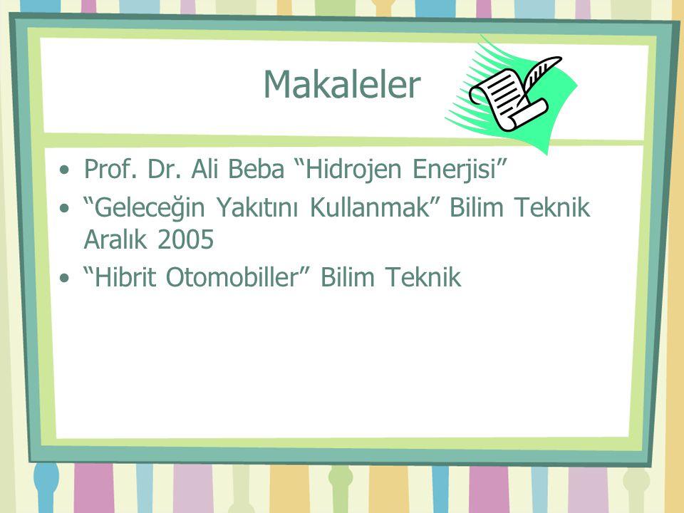 Makaleler Prof. Dr. Ali Beba Hidrojen Enerjisi